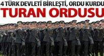 Avrupa'yı Korkutan Turan Ordusu Kuruldu…