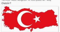 Türkiye nasıl bir bölge